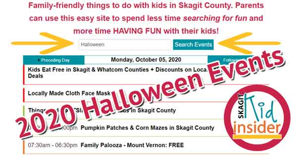 Skagit County Halloween Events 2020 CLICK FOR THE SKAGIT COUNTY HALLOWEEN EVENTS & TRICK OR TREATING GUIDE
